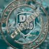 Put it in ya face by Da Squad