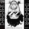 D-R-U-N-K - Down Under (Mickey Nox remix) TFU RECORDS 2/4