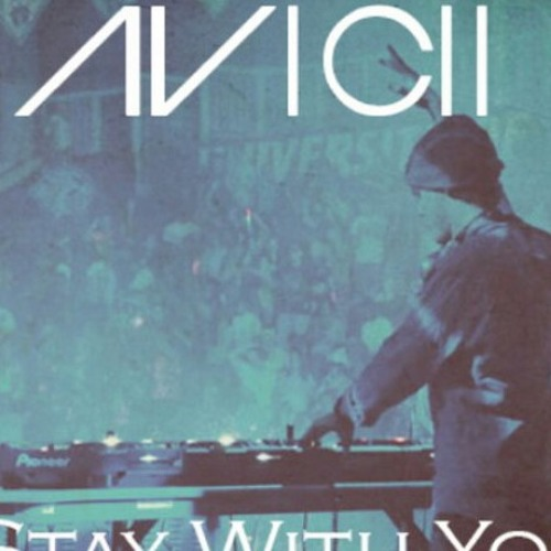 Avicii - Stay With You
