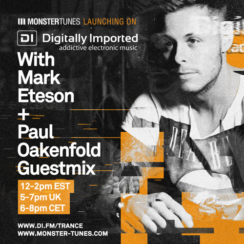 Monster Tunes 037 with Mark Eteson + Paul Oakenfold Guestmix