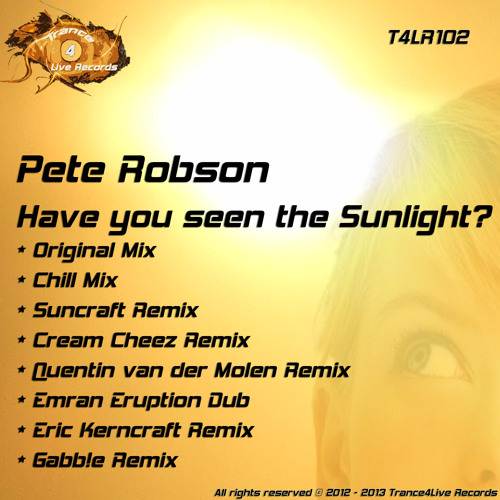 Pete Robson - Have You Seen The Sunlight? -  ( + 6 !!! Massive Remixes!!)