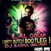 LAL GOLAPI (DIRTY DUTCH BOOTLEG) - DJ SADIUL [SDL] REMIX