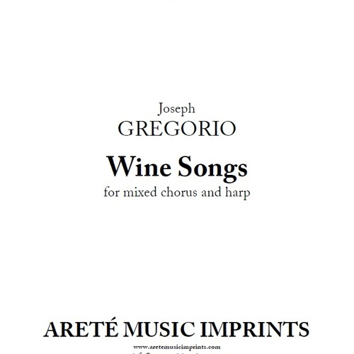 Wine Songs (SATB chorus & harp version) | Joseph Gregorio