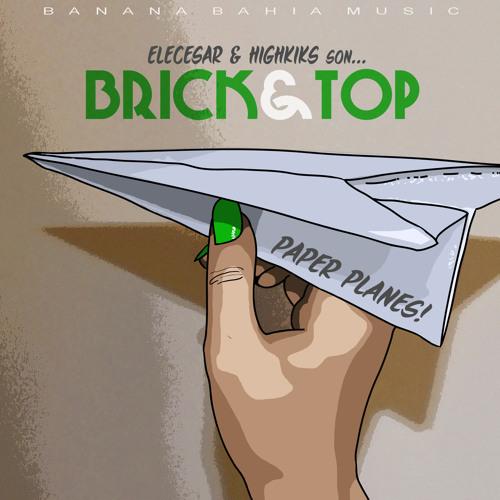 Brick & Top (Elecesar y HighKiks) - Paper Planes ( MrSintetikz Remix )
