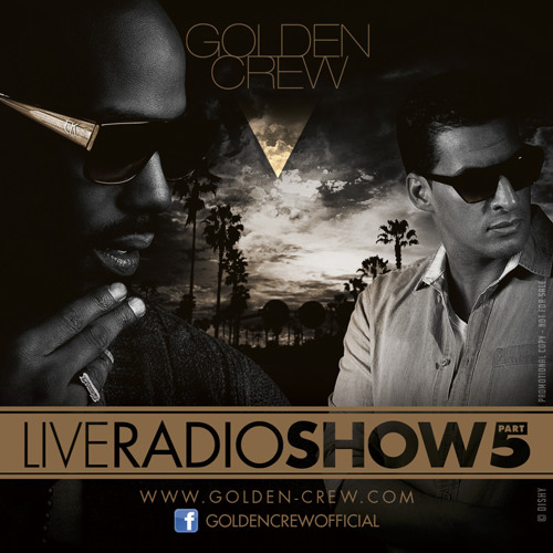 GOLDEN CREW - Radio Show part. 5