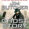 Ghost Story by Jim Butcher, read by John Glover