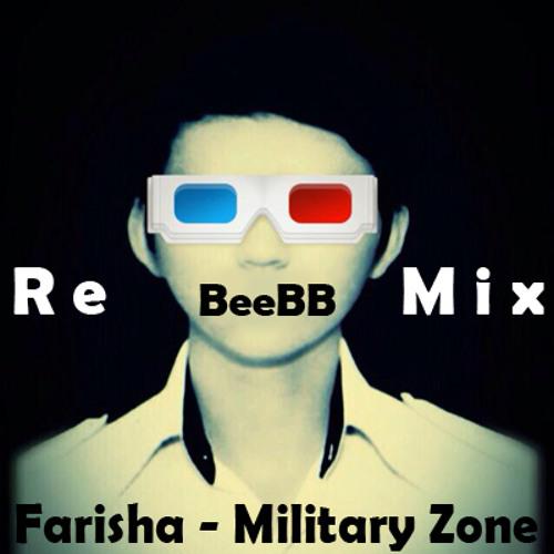 Farisha - Military Zone (BeeBB Remix)