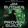 Proven Guilty by Jim Butcher, read by James Marsters