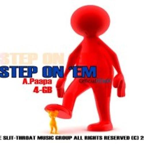 STEP on'EM [Remix].  A.paapa & 4GB.