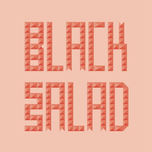 BLACK SALAD - Produced by Eli-T & Kwes.
