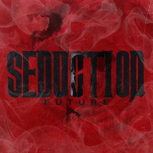 Future - Seduction
