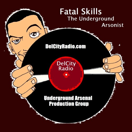 Underground Arsonist (Produced by Fatal Skills)