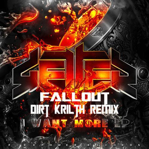 Getter - Fallout (Dirt Krilth Remix)