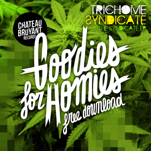 TRICHOME SYNDICATE - THE $YNDICVTE (Original Mix)