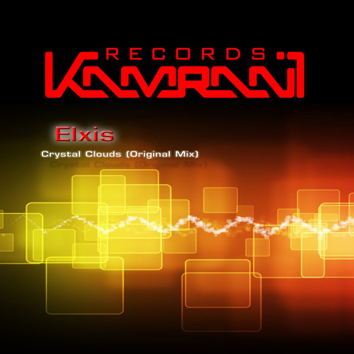 Elxis - Crystal Clouds (Original Mix) [Kamrani Records 2013]