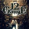Twelve Gauge: Touch Me