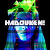 Hadouken! - Bliss Out