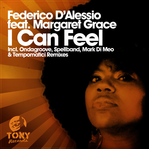 I Can Feel (Federico D'Alessio Soulful Mix)