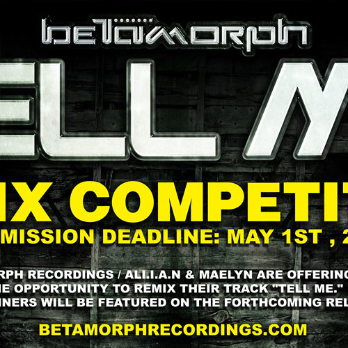 [Remix Competition] Ali.i.a.n Feat. Maelyn - Tell Me (Radio Edit)