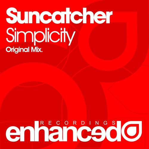 Enhanced152 : Suncatcher - Simplicity (Original Mix)