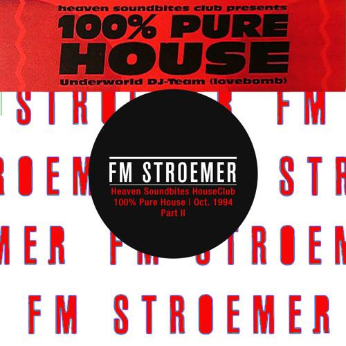 FM STROEMER - Heaven Soundbites HouseClub@Lila Eule Bremen Part 2 I October 1994 | www.fmstroemer.de