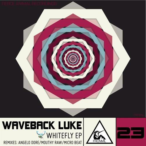 Waveback Luke - Whitefly (Mouthy Raw Remix)