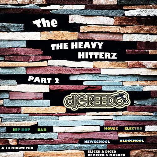 DjGreedo-The Heavy Hitterz Part 2