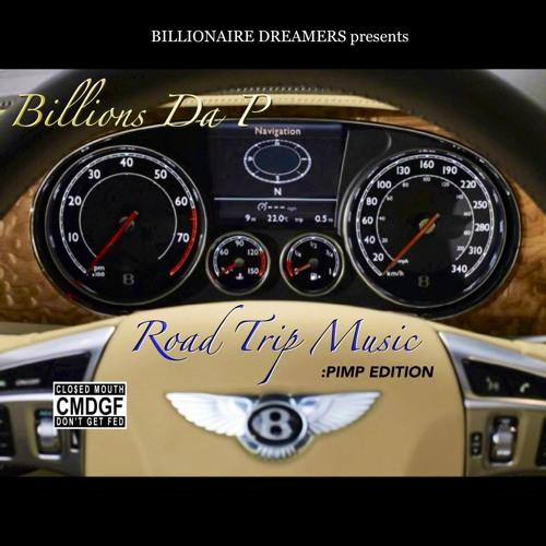 Billionaire Dreamin' - Billions Da P Ft. Classik & T-Brookz