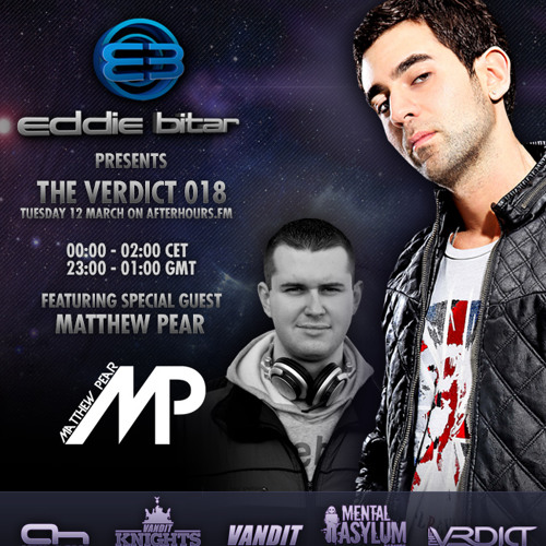 Eddie Bitar - The Verdict 018 live from Liverpool / with Matthew Pear Guest Mix