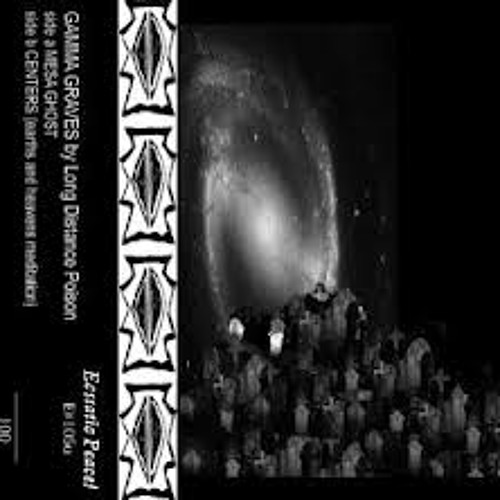 "Mesa Ghost (off Ecstatic Peace release ""Gamma Graves (E#105u) [C40])"
