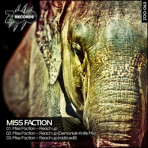Miss Faction - Reach Up (Demoniak Knife Mix) PREVIEW