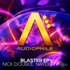 Nick Double , NAYEE & Lovado - Blaster (Original Mix) [Out March 25th!]