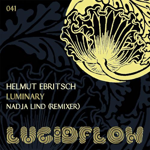 Helmut Ebritsch - Luminary (Nadja Lind Sin Remix)