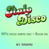 80´s Italo Disco Megamix - Slajs me