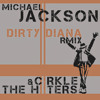 Michael Jackson - Dirty Diana remix by THE HIITERS & CIRKLE (FREE DL)