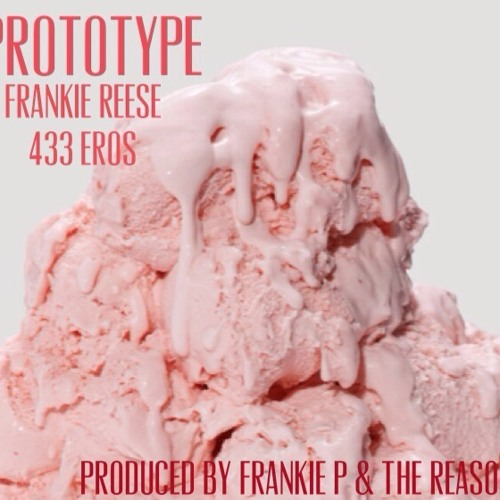 Prototype (Prod. by Frankie P & The Reason)
