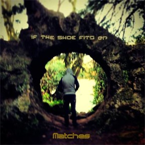 Matches UK - This Is Hard - If The Shoe Fits EP **Free Download**