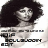 Phyllis Hyman - You know how to love me (iDiF Soulbuggin' mix)