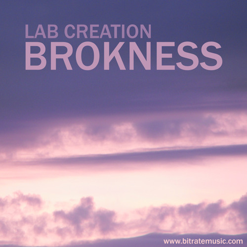 Brokness by Lab Creation