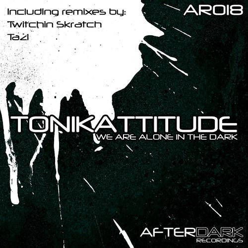 Tonikattitude - We Are Alone In The Dark (Tazl ApocAmix) [mastered version]
