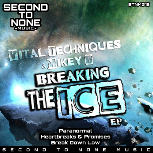 Vital Techniques & Mikey B - Heartbreaks & Promises (forthcoming)