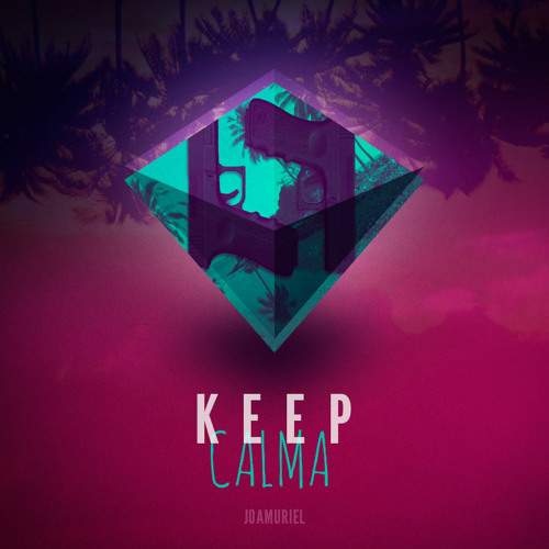 Keep Calma