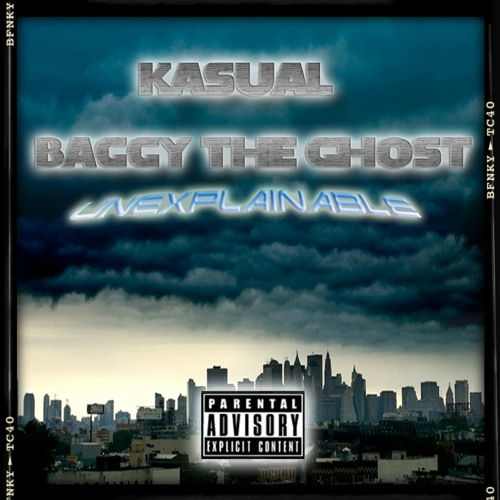 KA$UAL AND BAGGY THE GHOST - Unexplainable