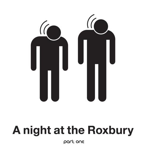 A Night At The Roxbury [@ Ike Box] Part 1