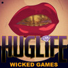 Wicked Games - HugLife formerly Slink Remix [Parantix Free Download]