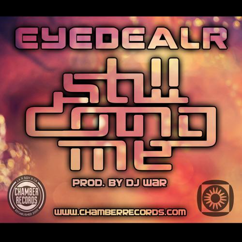 Eyedealr - Still Doing Me (Prod. by DJ War)