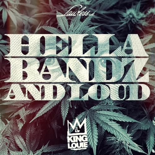 King Louie - Hella Bandz And Loud