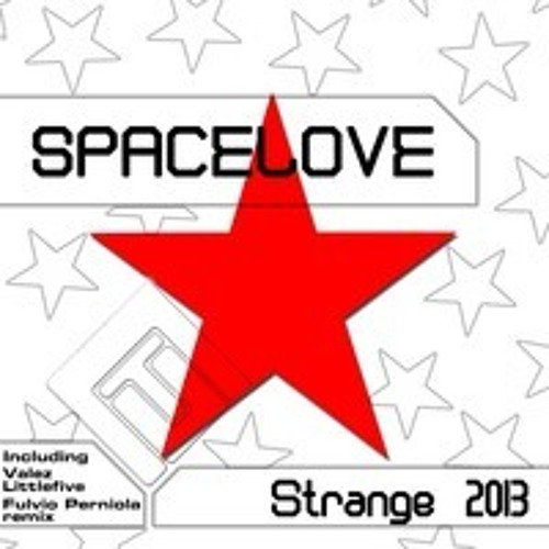Spacelove - Strange 2013 (Valez & Littlefive High Pitched Rmx)