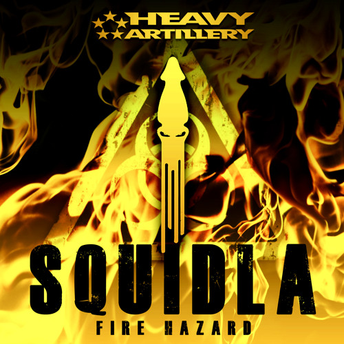 Squidla - Fire Hazard [CLIP] [Out March 25th on Heavy Artillery Recordings]