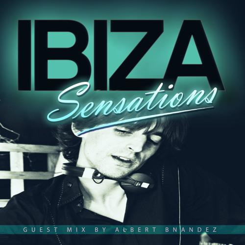 Ibiza Sensations 65 (HQ) Guest mix by Albert Bnandez